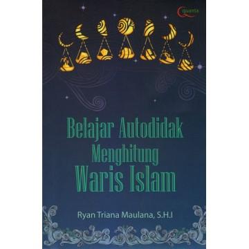 Belajar Autodidak Menghitung Waris Islam