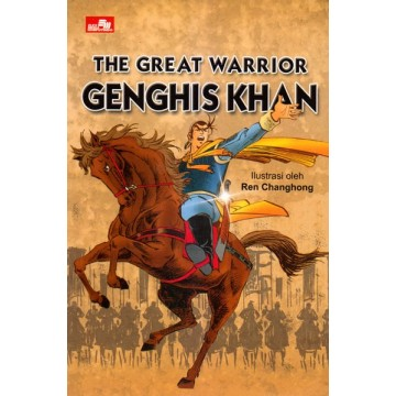 The Great Warrior: GENGHIS KHAN