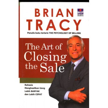 Brian Tracy - The Art of Closing the Sale