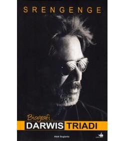 Srengenge - Biografi Darwis Triadi