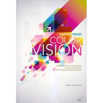 Darwis Triadi: Color Vision