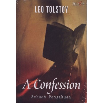Leo Tolstoy, A Confession