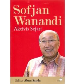 Sofyan Wanandi, Aktivis Sejati