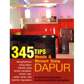 345 Tips Menata & Merawat Ruang Dapur