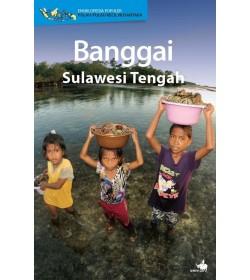 Ensiklopedia Populer - Pulau-Pulau Kecil Nusantara: Banggai, Sulawesi Tengah