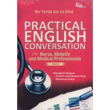 Practical English Conversation for Nurse, Midwife and Medical Professionals Part 2