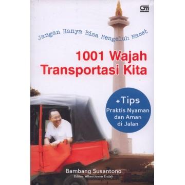 1001 Wajah Transportasi Kita