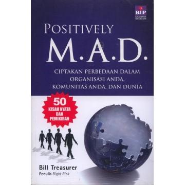Positively M.A.D