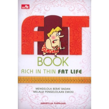 Fat Book Rich in Thin Fat Life