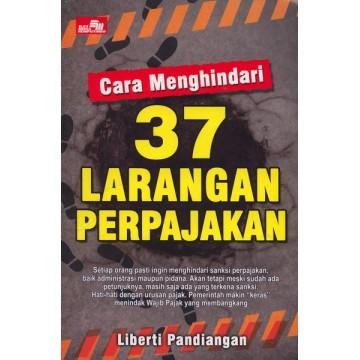 Cara Menghindari 37 Larangan Perpajakan