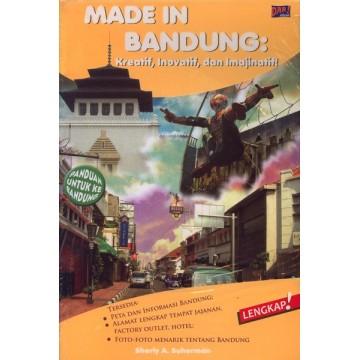 Made in Bandung: Kreatif, Inovatif dan Imajinatif!