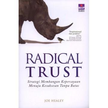 Radical Trust, Strategi Membangun Kepercayaan Menuju Kesuksesan Tanpa Batas