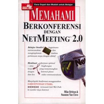 Memahami Berkonferensi dengan NetMeeting 2.0