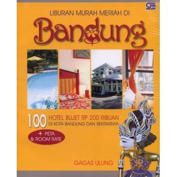 Liburan Murah Meriah di Bandung