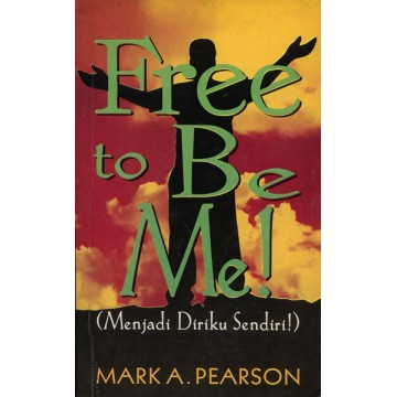 Free to Be Me!