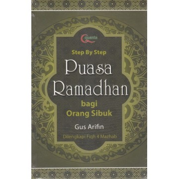 Step by Step Puasa Ramadhan bagi Orang Sibuk