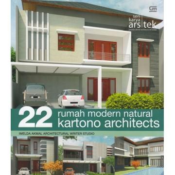 Seri Karya Arsitek: 22 Rumah Modern Natural Kartono Architects