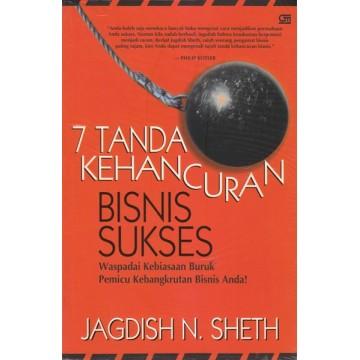 7 Tanda Kehancuran Bisnis Sukses