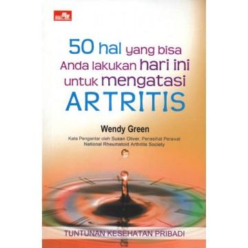 50 Hal yang Bisa Anda Lakukan Hari Ini untuk Mengatasi Artritis