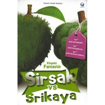 Khasiat Fantastis Sirsak vs Srikaya
