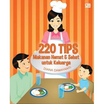 220 Tips Makanan Hemat dan Sehat untuk Keluarga