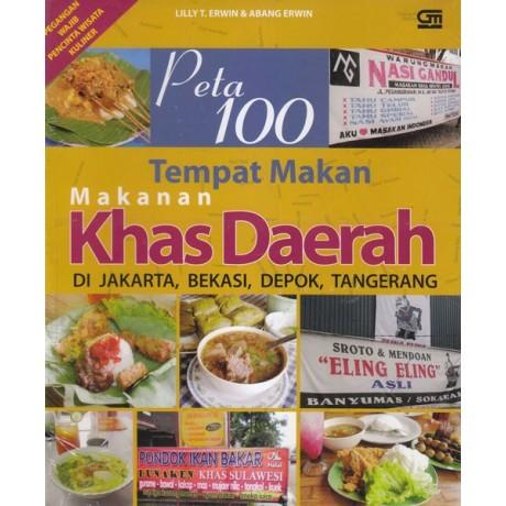 Peta 100 Tempat Makan Makanan Khas Daerah di Jakarta, Bekasi, Depok, Tangerang