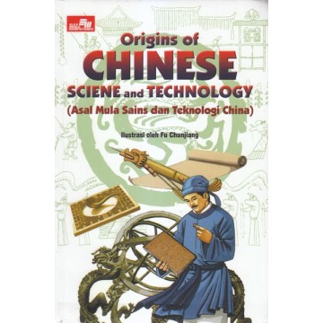 Origins of Chinese Science and Technology