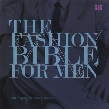The Fashion Bible For Men