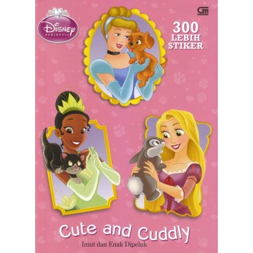 Disney Princess: Cute and Cuddly (Imut dan Enak Dipeluk)