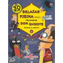 Belajar Fisika bersama Prof Don Quixote 4: Ruang dan Waktu