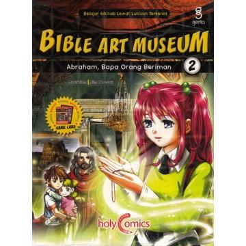 Bible Art Museum 2: Abraham, Bapa Orang Beriman