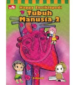 Happy Ensiklopedi: Tubuh Manusia 2