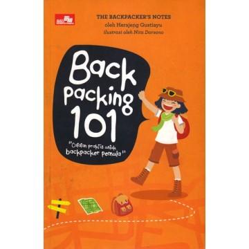 Backpacking 101: Catatan Praktis untuk Backpacker Pemula