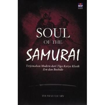 Soul of the Samurai: Terjemahan Modern Tiga Karya Klasik Zen Dan Bushido