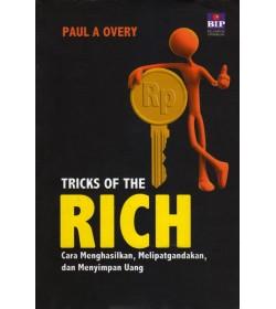 Tricks of The Rich: Cara Menghasilkan, Melipatgandakan, dan Menyimpan Uang