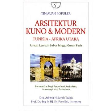 Tinjauan Populer Arsitektur Kuno & Modern Tunisia - Afrika Utara