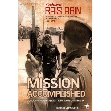 Catatan Rais Abin - Mission Accomplished
