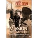 Catatan Rais Abin - Mission Accomplished