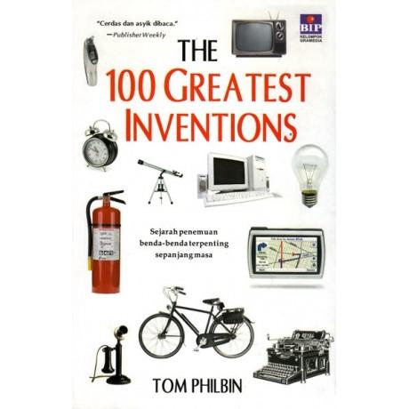 The 100 Greatest Inventions: Sejarah Penemuan Benda-benda Terpenting Sepanjang Masa