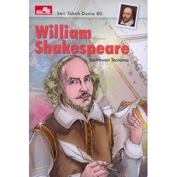 Seri Tokoh Dunia: William Shakespeare