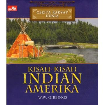 Cerita Rakyat Dunia - Kisah kisah Indian Amerika