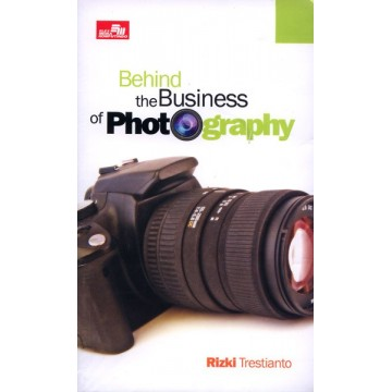 Behind the Business of Photography