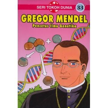 Seri Tokoh Dunia: Gregor Mendel
