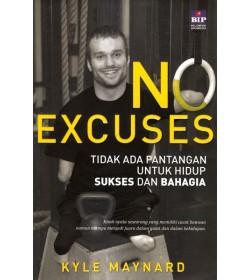 No Excuses: Tidak Ada Pantangan Untuk Hidup Sukses