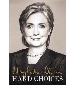 Hillary Rodham Clinton: Hard Choices (Hard Cover)