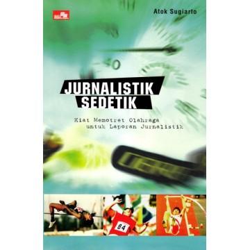 Jurnalistik Sedetik: Kiat Memotret Olahraga untuk Laporan Jurnalistik