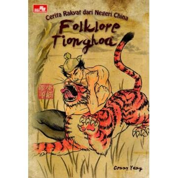 Cerita Rakyat dari Negeri China - Folklore Tionghoa