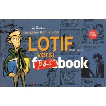 Kumpulan Komik Strip: Lotif Versi Pasbook (Mei 05 - Mei 09)