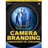 Camera Branding (Cameragenic Vs Auragenic)